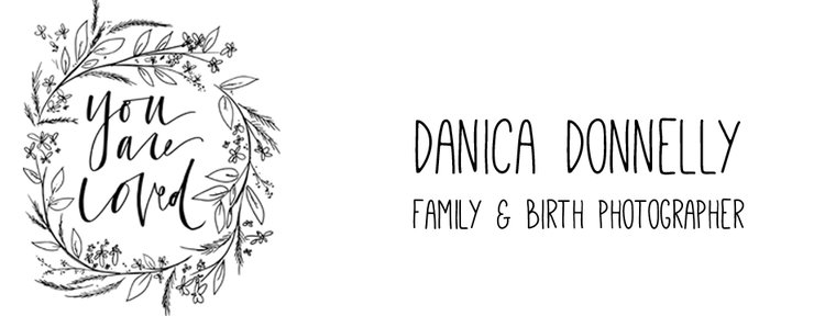 Danica Donnelly Photography : Birth & Family Photographer
