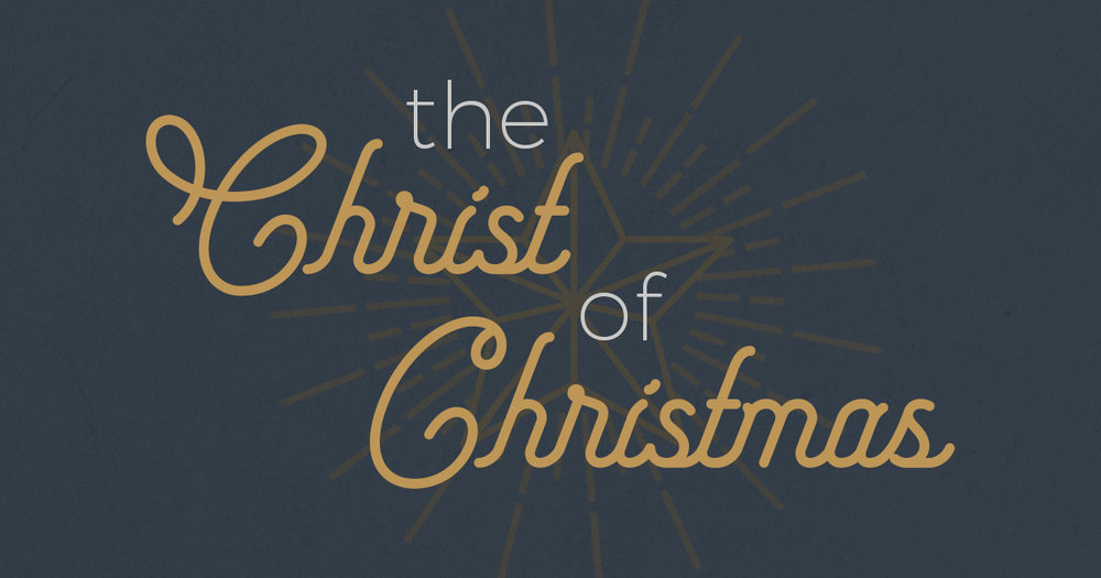 The Christ of Christmas 1200x630.jpg