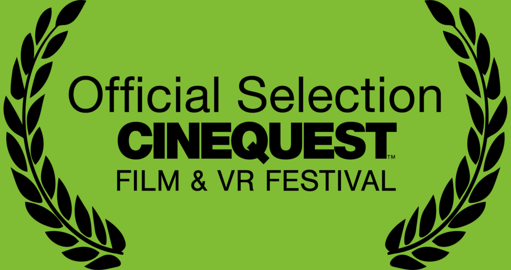 Cinequest Film & VR Festival - February 27 - March 11