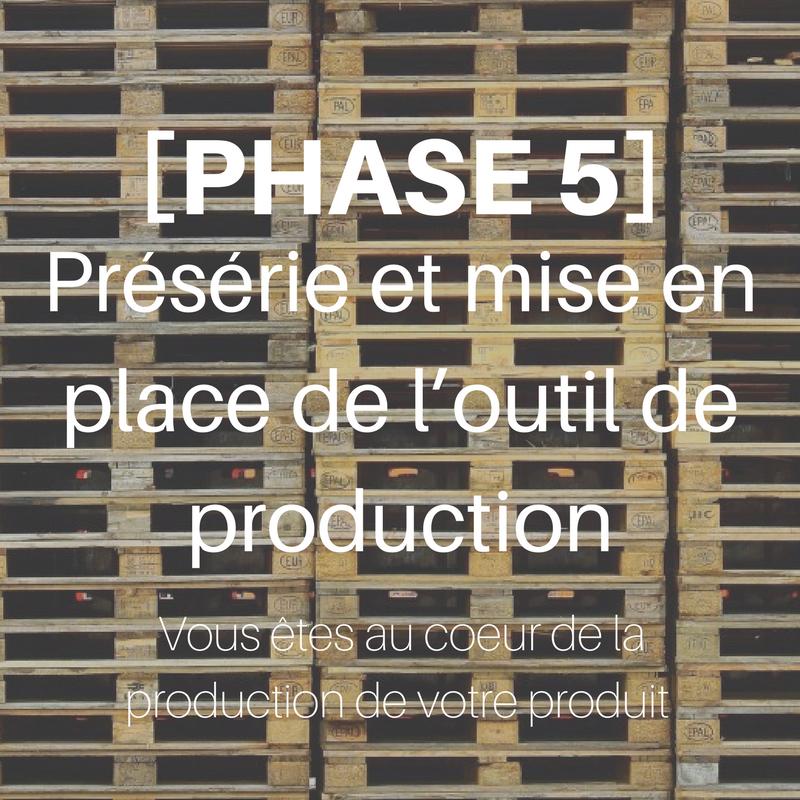 Phase 5 méthode 5 P Usine IO