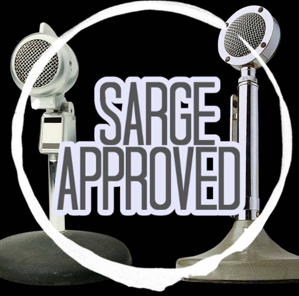 The Sarge Approved Podcast