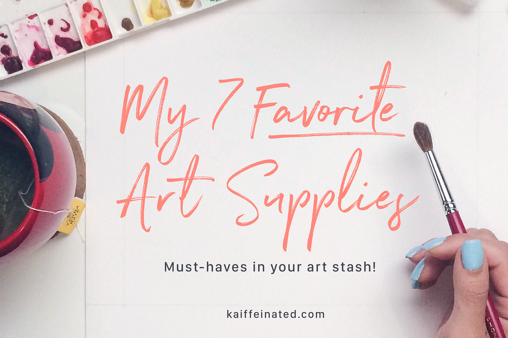 Kaiffeinated_My7FavoriteArtSupplies_01.png