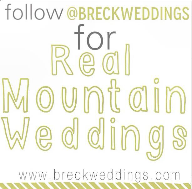 Use hashtag #BreckWeddings and we'll share your images