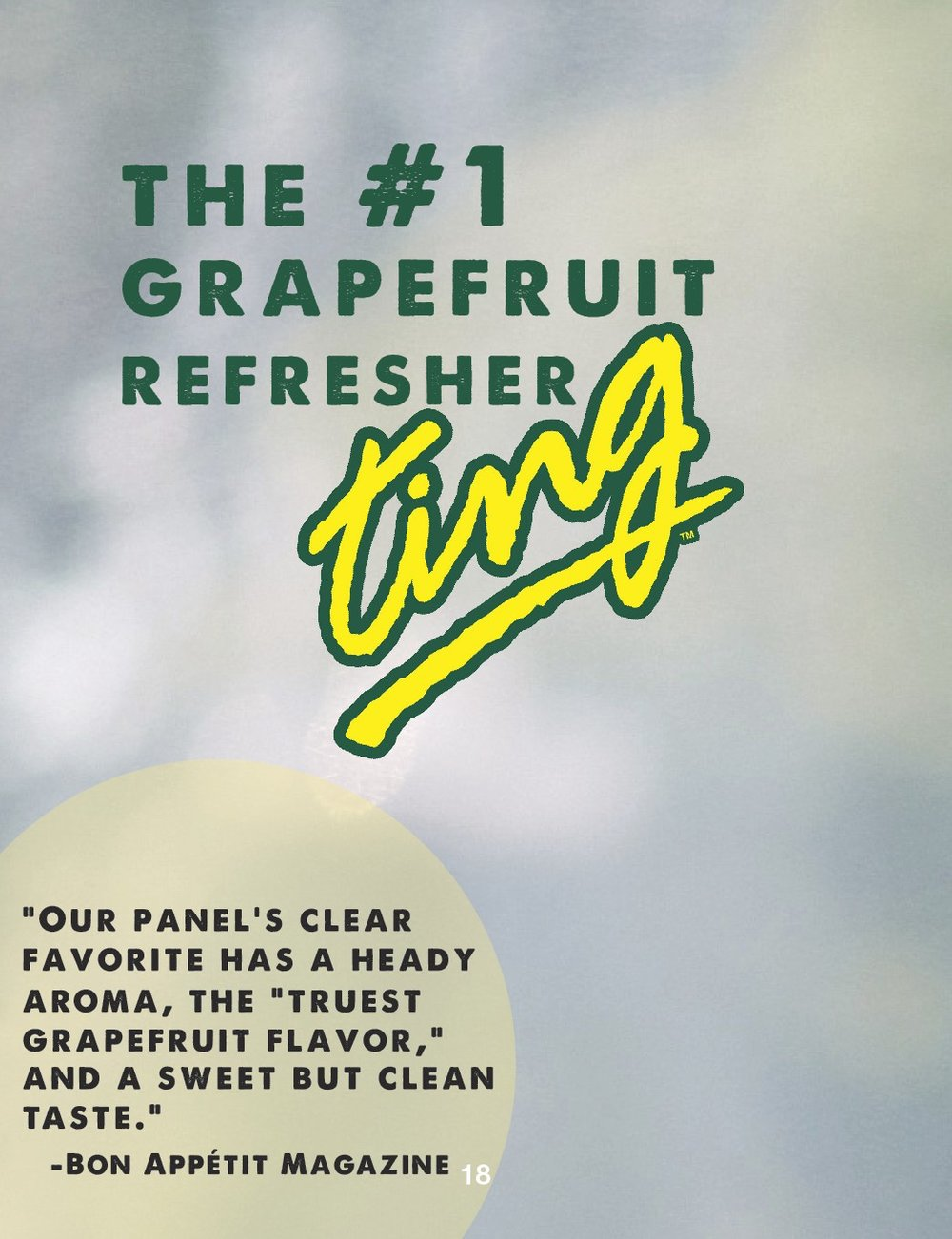 After a blind tasting, Ting was voted the #1 grapefruit mixer/refresher by Bon Appetite Magazine.