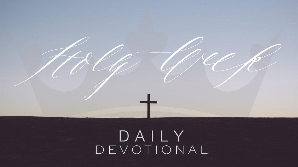 HolyWeek_devotional daily graphic.jpg
