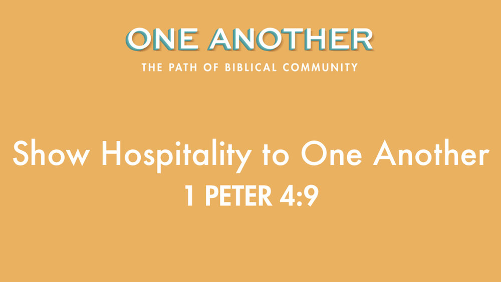 4Show Hospitality To One Another - 1 Peter 4.9.jpg