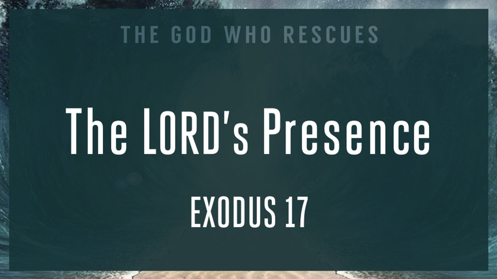 Exodus 17 The Lords Presence.jpg
