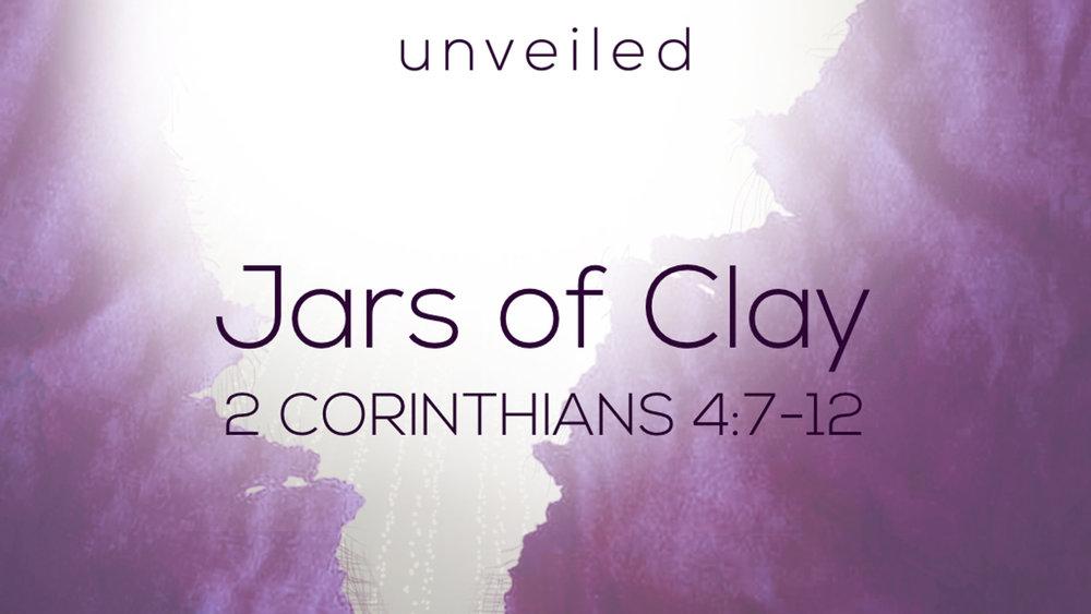 2 Cor 4.7-12 - Jars of Clay.jpg