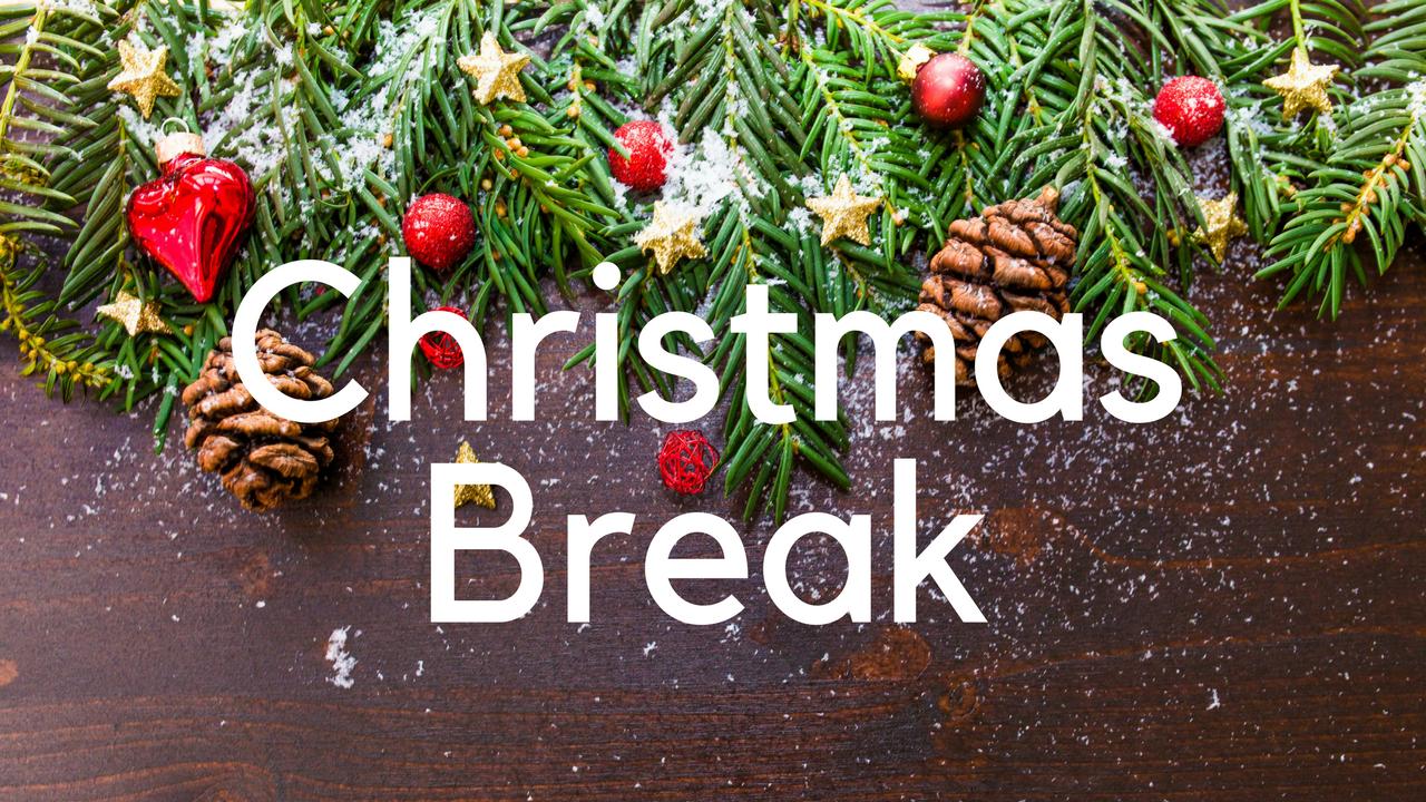 Christmas Break.Christmas Break Valleyview School Council