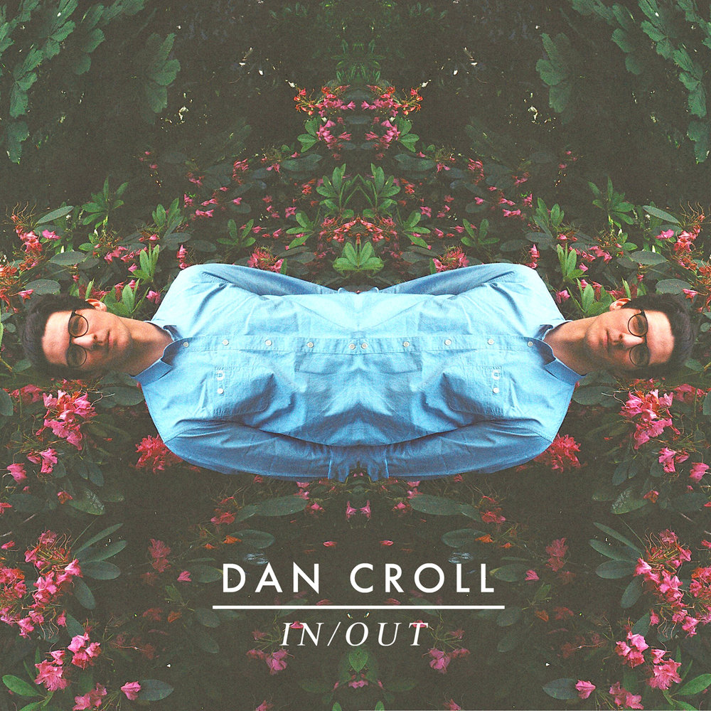 DAN CROLL  In / Out
