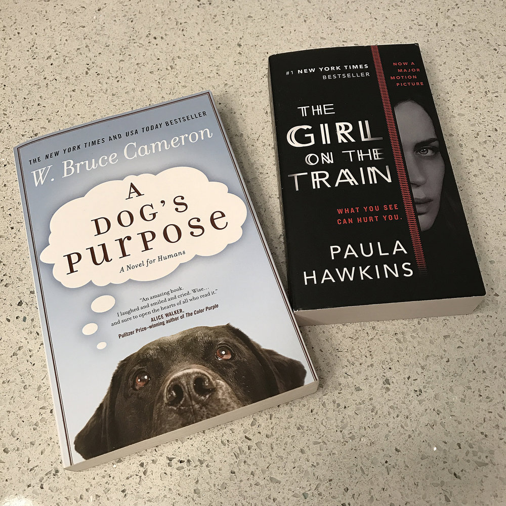 I'm currently reading A Dog's Purpose* and the Girl on the train*