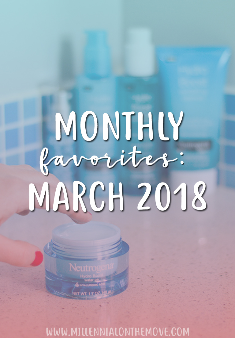 Monthly Favorites: March 2018