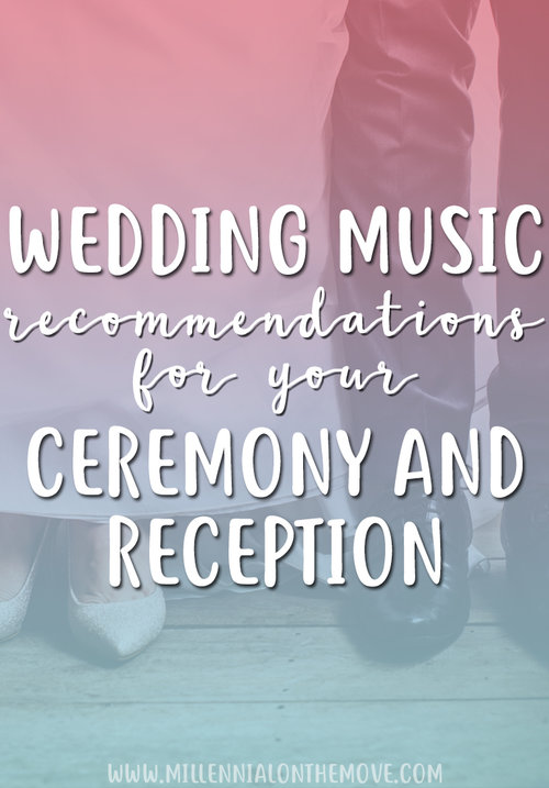 Wedding Music Recommendations For Your Ceremony And Reception