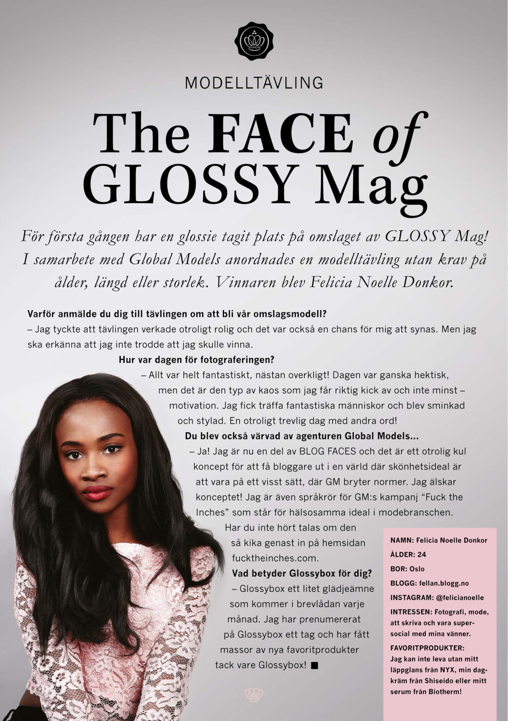 """Story in the magazine with an interview with Felicia who won the contest of being """"The Face of Glossy Mag""""."""