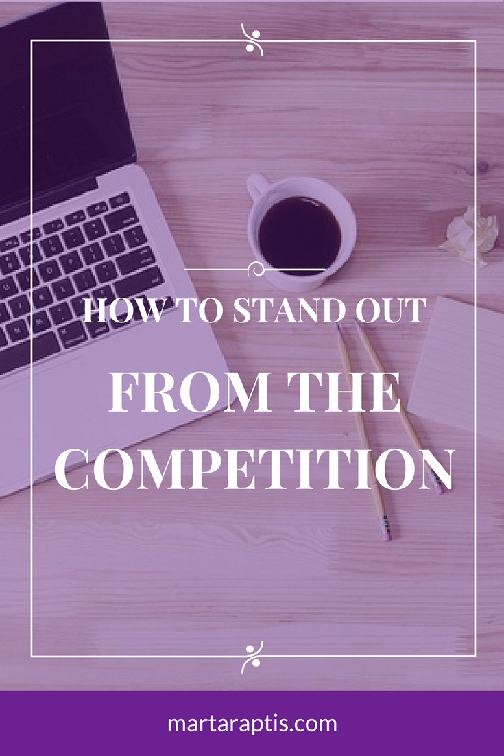 HOW-TO-STAND-OUT-FROM-THE-COMPETITION.jpg