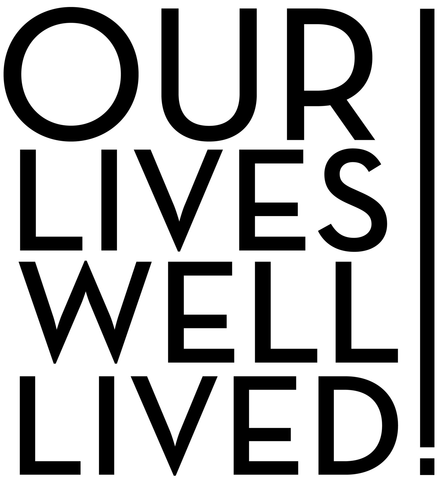 our lives well lived