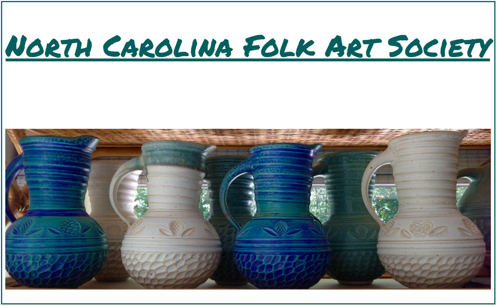 North Carolina Folk Art Society  ncfolkartsociety.com