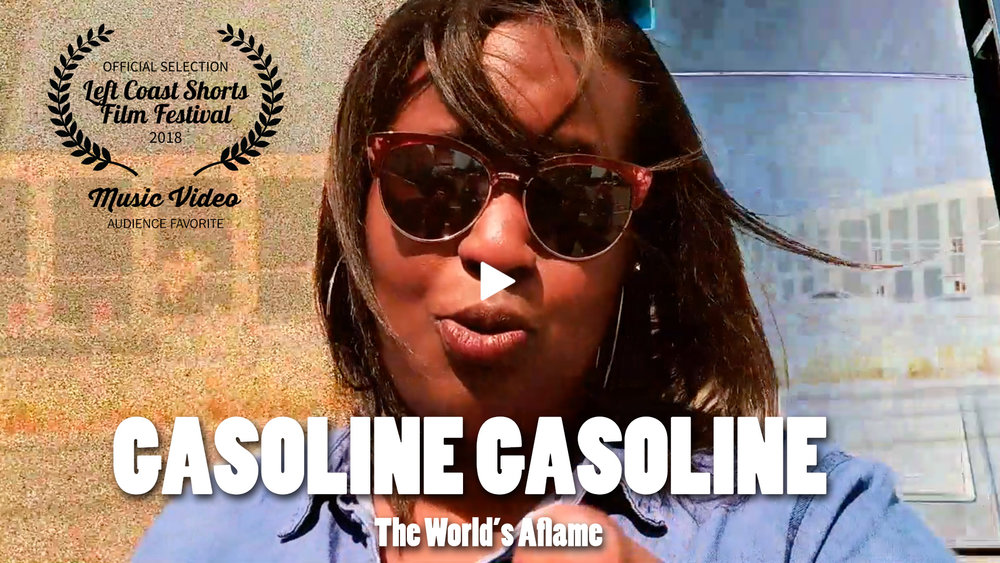 Gasoline, Gasoline (The World's Aflame)