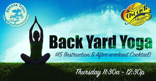 2 more Thursdays before we switch to Tuesdays in July. Come stretch out it out with @dancingtreessupyoga  then chill out with a crisp, cool cocktail. #summeryogaseries #namaste #backyardchickens #cooldrinks🍹 #neighborhoodbar