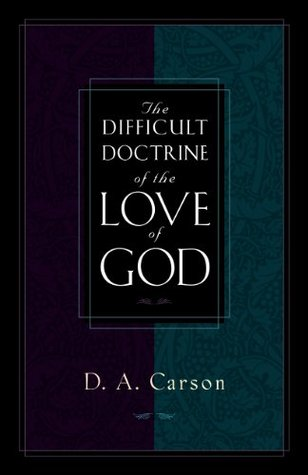 The Difficult Doctrine of the Love of God.jpg