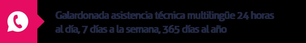 9.Galardonada asistencia técnica multilingüe 24 horas al día, 7 días a la semana, 365 días al año
