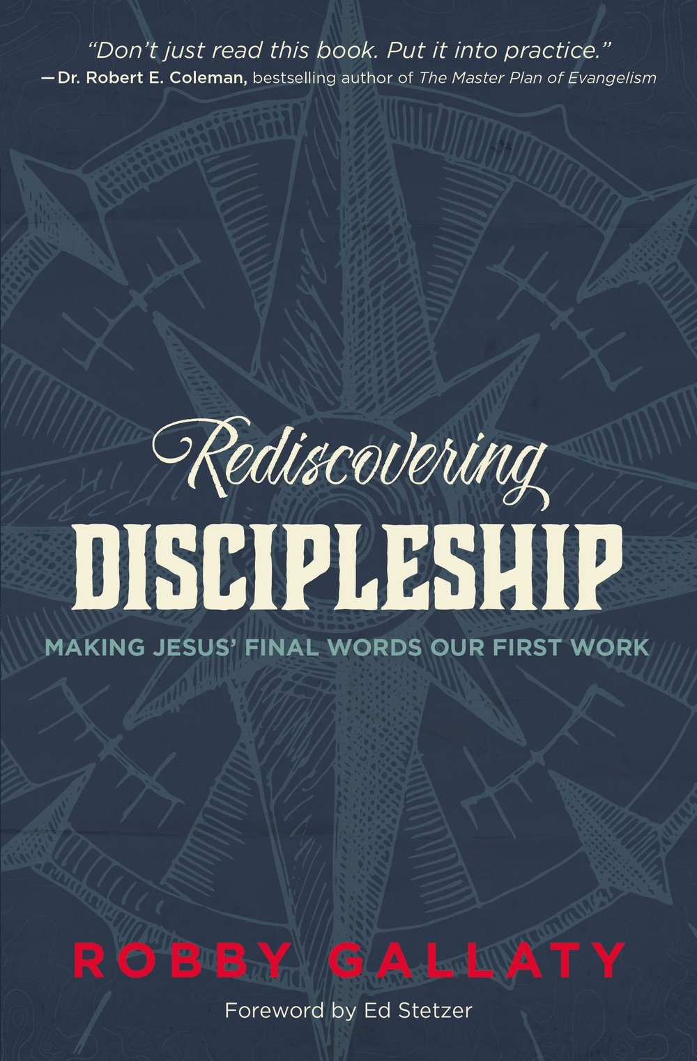 Rediscovering Discipleship - by Robby Gallaty