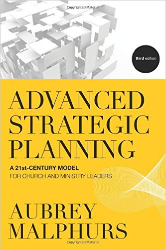 Advanced Strategic Planning - by Aubrey Malphurs
