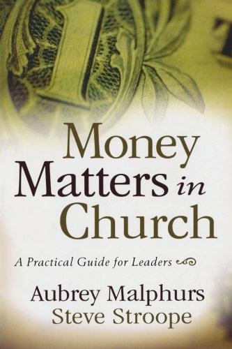 Money Matters in the Church - by Steve Stroope