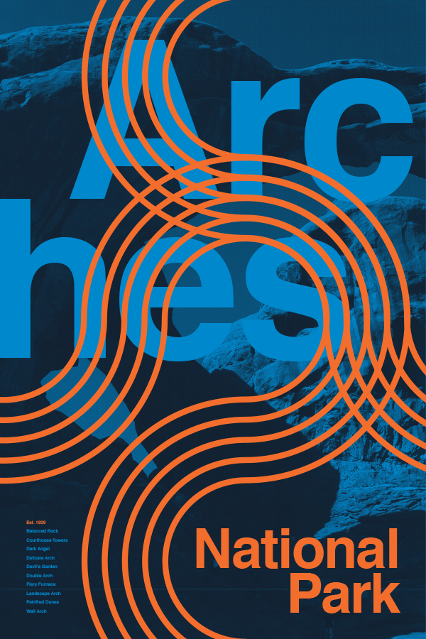 Arches National Park poster as a part of Type Hike a collaborative typographic celebration of the National Park Service centennial (1916-2016)
