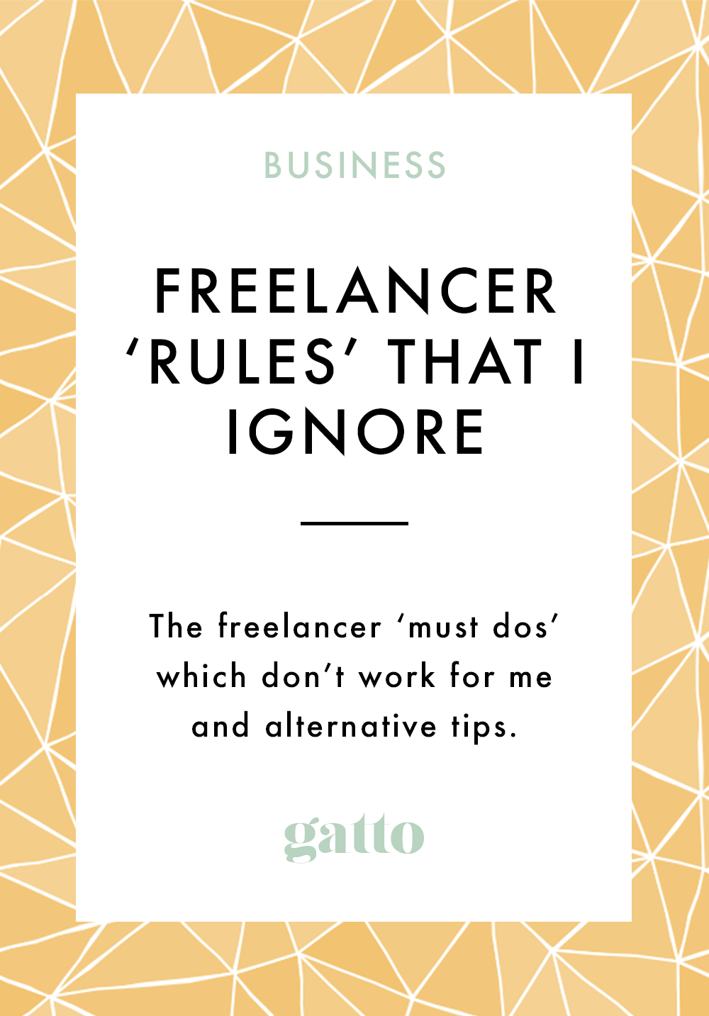 Freelancer-Rules-Ignore-Pinterest.png