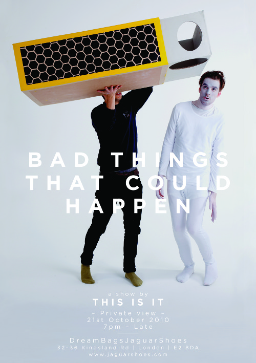 Flyer | Bad Things That Could Happen | This is it Collective