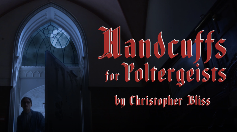Handcuffs for Poltergeists | Short Film / Comedy | 15 mins