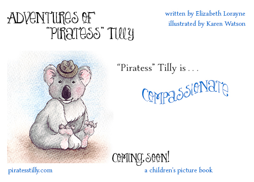 "Adventures of ""Piratess"" Tilly coming soon picture book, compassionate meme"