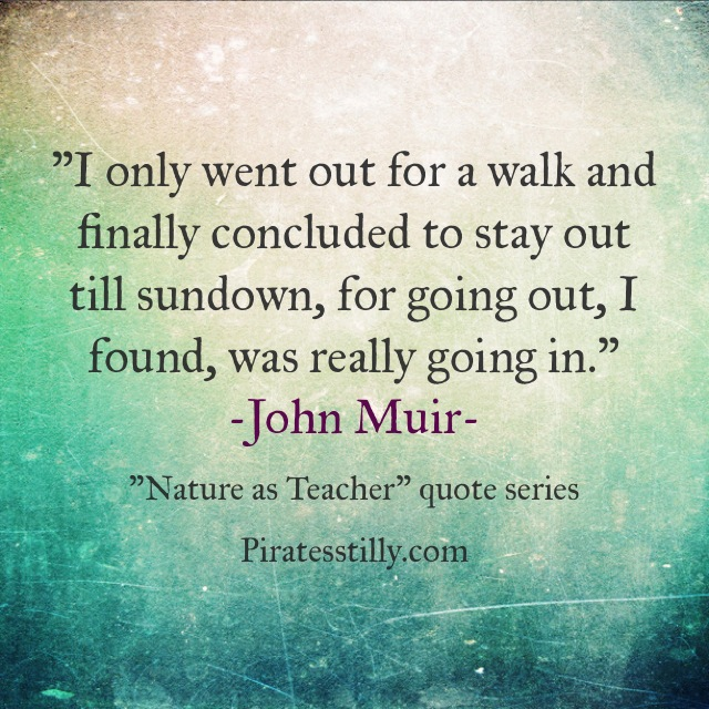 "Adventures of ""Piratess"" Tilly coming soon picture book, John Muir Quote"
