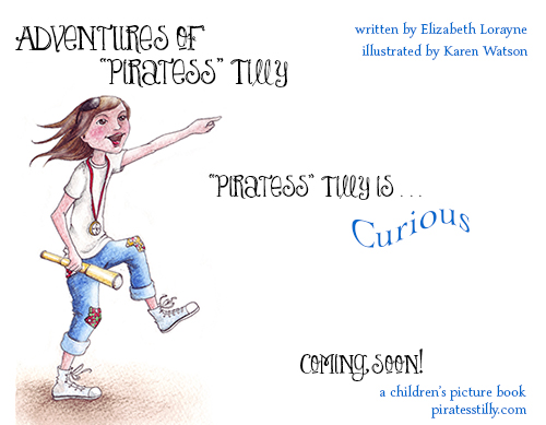 "Adventures of ""Piratess"" Tilly coming soon picture book, curious meme"