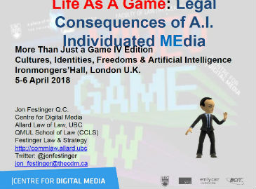 'Life as a Game: The Legal Consequences of A.I. Individual MEdia'  by Jon Festinger Q.C.