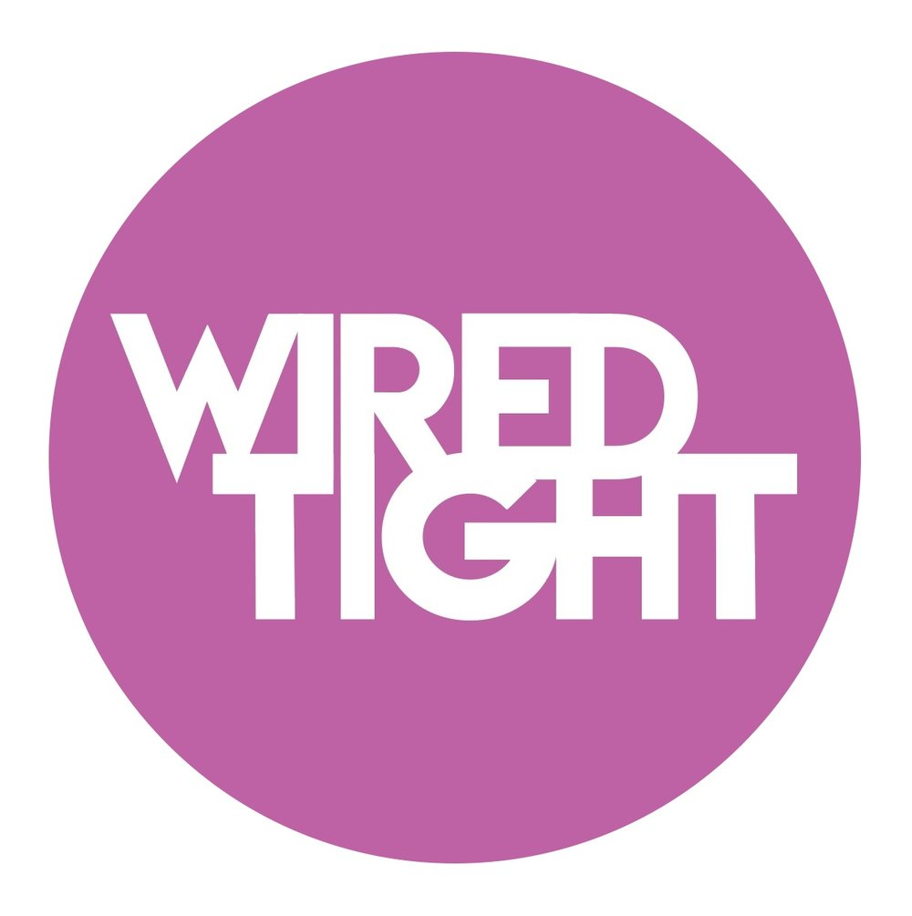 WIRED TIGHT