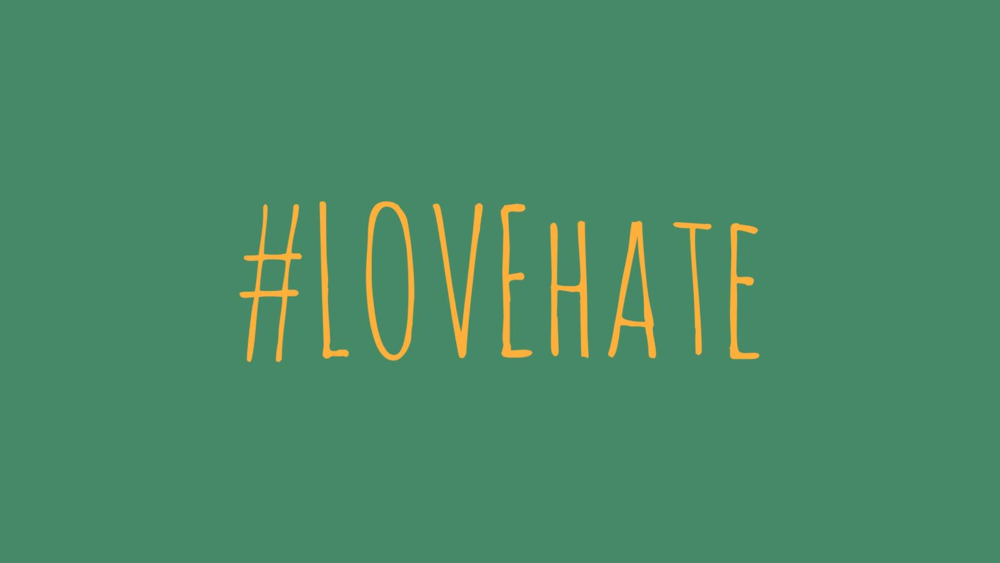 lovehate blog pic.PNG
