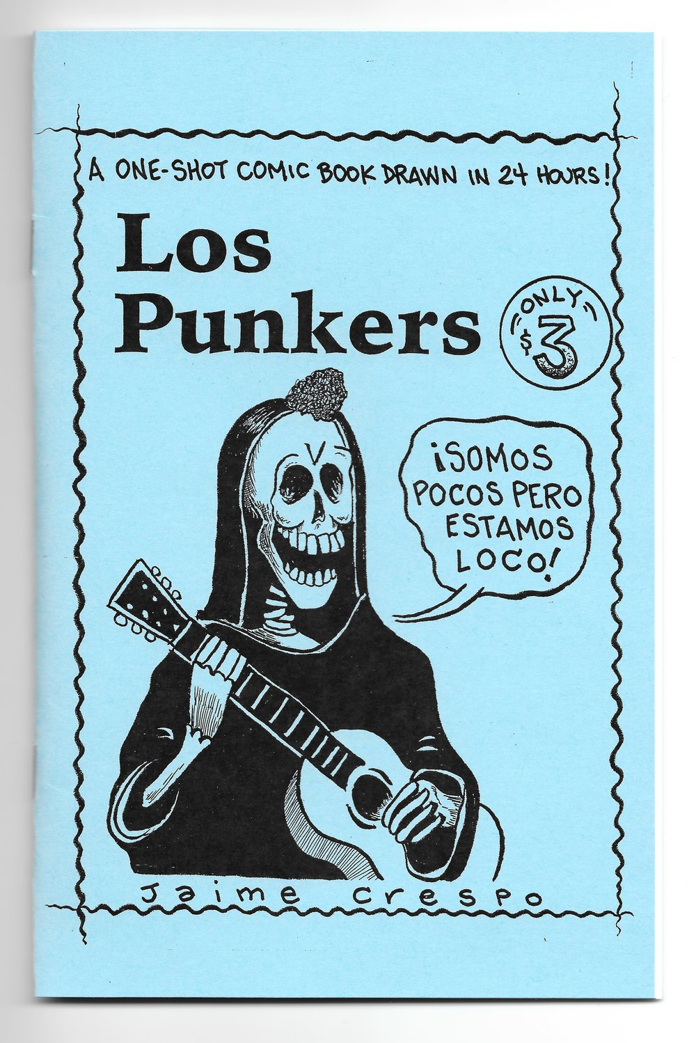 Los Punkers - Drawn about six/seven years ago at one of those 24 hour Comic Book events where you show up and have 24 hours to write, pencil and ink an entire 24 page comic book (minus the cover). I was at a loss on what to draw but managed to figure something out and complete the project in around 22 hours...I swear I'll never do that again. The story in this book takes place in the late 1970's when I was a junior in high school. My buddy and I decided to start a punk band which where we lived and the given time frame was practically unheard of...though that never stopped us from doing crazy stuff before, so... The bottom line of this story has to do with timing...and our timing was off by a few years. Digest size, card stock cover, 24 pages. $4.00 ppd.