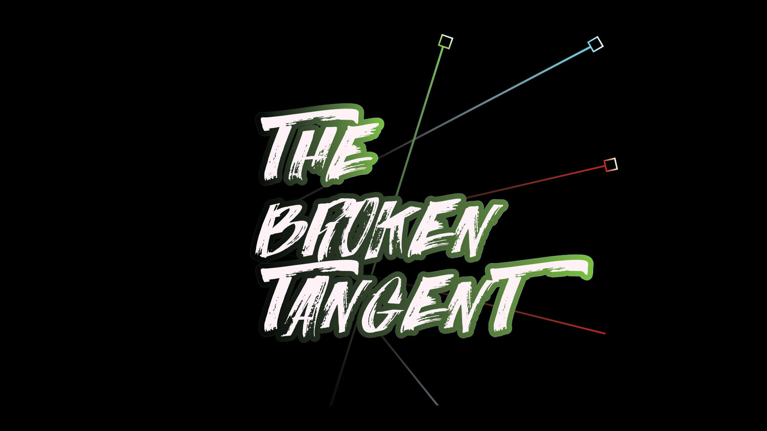 The Broken Tangent
