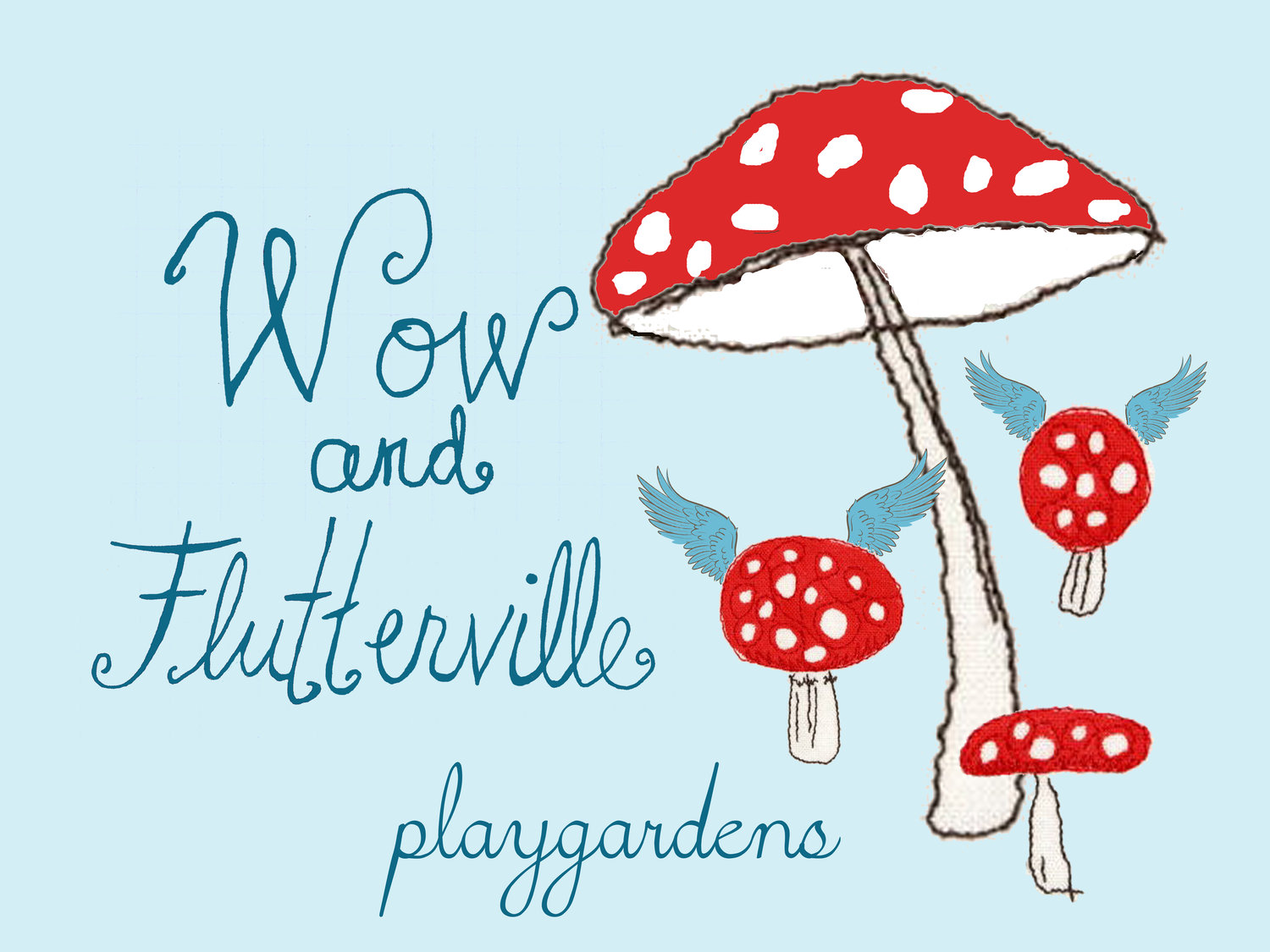 Wow and Flutterville Playgardens