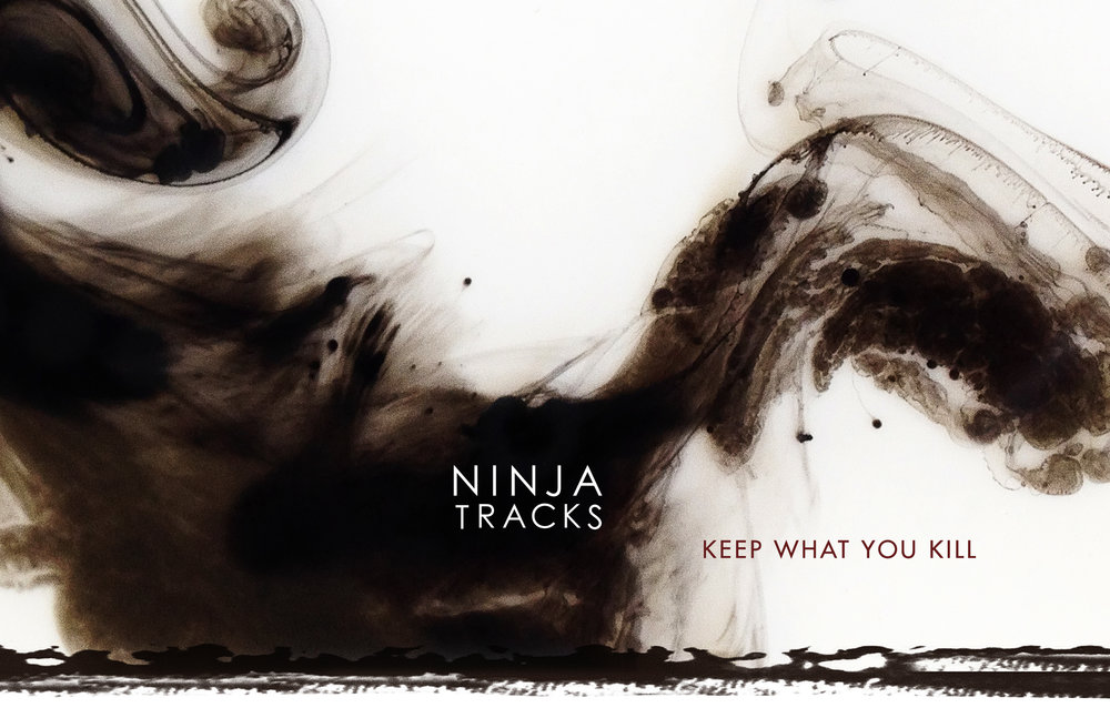 NINJA-KEEP WHAT YOU KILL-2440x1600.jpg