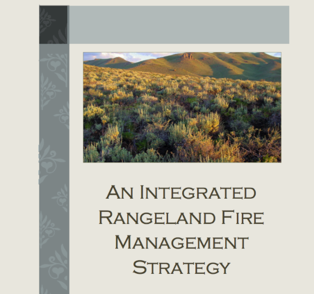 An Integrated Rangeland Fire Management Strategy– May 2015 -