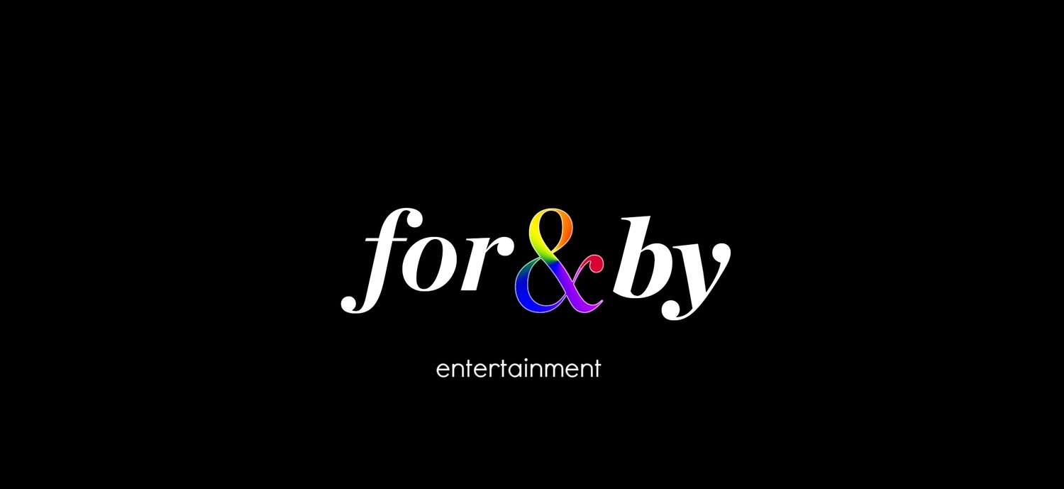 for&by entertainment