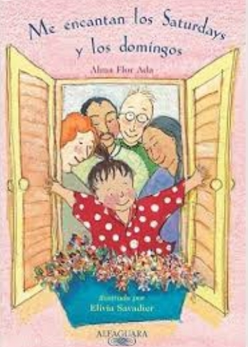 I Love Saturdays y Domingos, by Alma Flor Ada, illustrated by Elivia Savadier