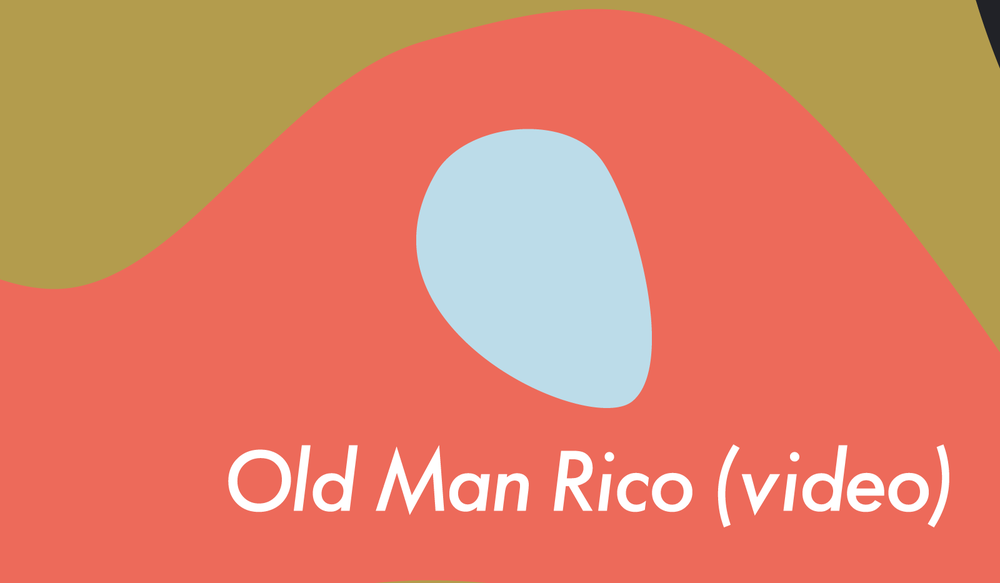 Old Man Rico (video)
