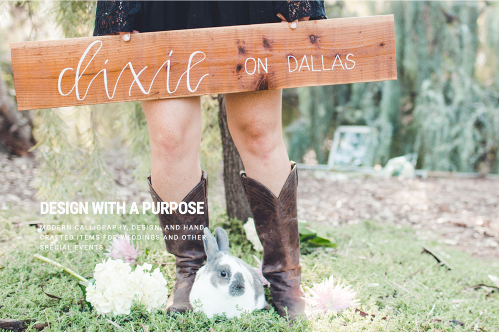 Dixie on Dallas - www.dixieondallas.comContact: Chanel CookCalligraphy Prints, Signage + Decor