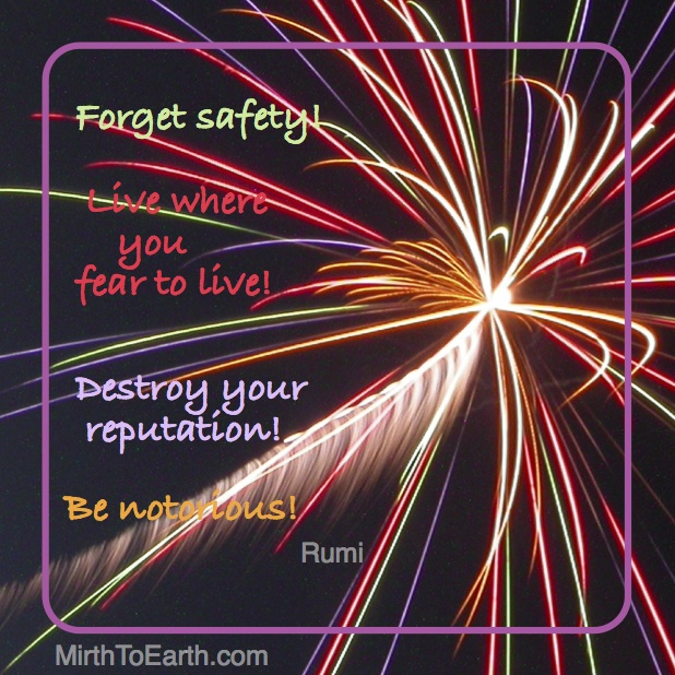 Rumi Forget Safety! .jpg