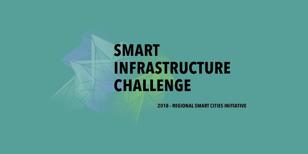 Enter the Smart Infrastructure Challenge with your region!  Teams with the best vision and plan for a connected future will receive prizes, recognition   and   support.     Sign up here to receive updates.