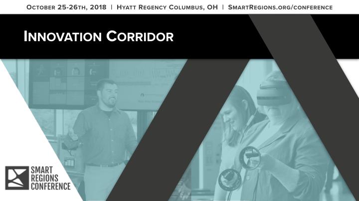 SmartRegionsConference_InnovationCorridor